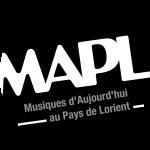 MAPL - Musiques d'Aujourd'hui en Pays de Lorient